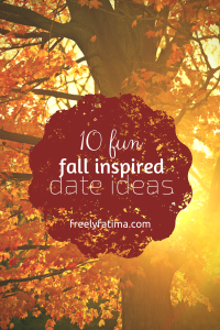 10 FUN fall inspired date ideas | Freely Fatima