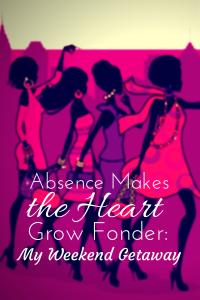 Absence Makes The Heart Grow Fonder: My Weekend Getaway | Freely Fatima